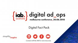 Digital Ad Ops Melbourne 2018: Digital Fact Pack