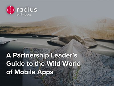 Impact: A Partnership Leader's Guide to the Wild World of Mobile Apps