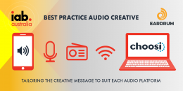 Digital Audio Fit-For-Purpose Creative: Choosi and IAB Audio Council