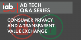 AD Tech Q&A: Consumer privacy, trust and a transparent value exchange