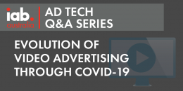 AdTech Q&A: Evolution of Video through isolation & beyond