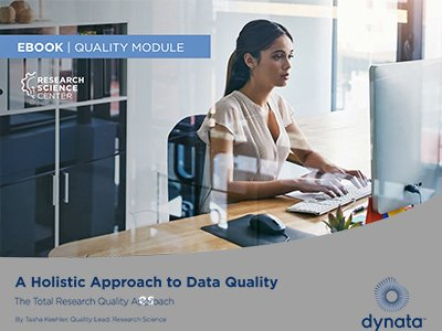 Dynata: A Holistic Approach to Data Quality