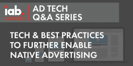 AD Tech Q&A: Technology and best practices to further enable Native Advertising