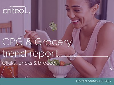 Criteo: CPG & Grocery trend report