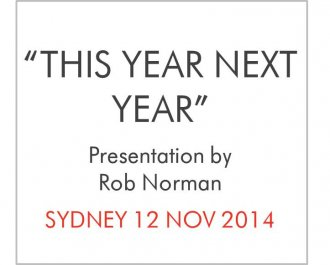 "IAB Event: ""This Year Next Year"" - Presentation by Rob Norman"