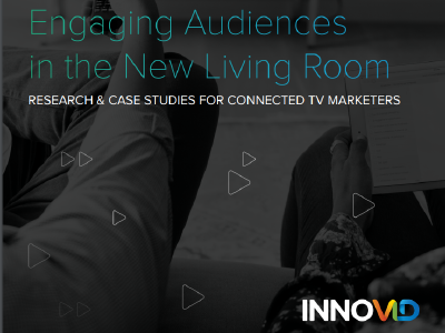 Innovid: Engaging Audiences in the New Living Room