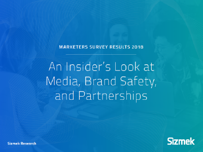 Sizmek: Marketers Survey Results 2018