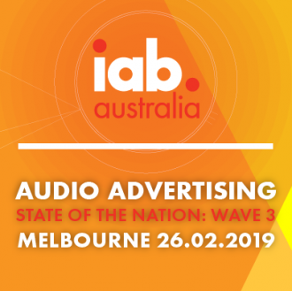 IAB Audio Advertising: State of The Nation 2019 - Melbourne