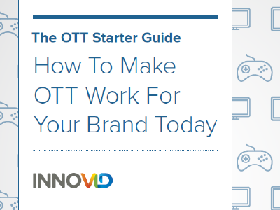 Innovid: Become an OTT Marketing Expert
