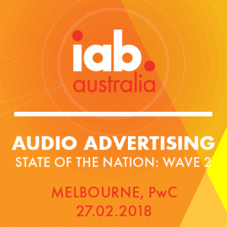 IAB Audio Advertising: State of The Nation Event - Melbourne