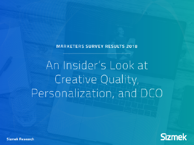 Sizmek: An Insider's Look at Creative Quality, Personalization, and DCO