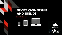 Device Ownership and Trends - May 2017