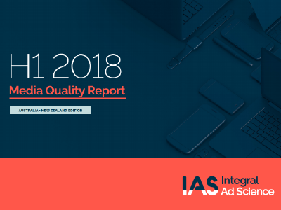 Integral Ad Science: H1 2018 Media Quality Report ANZ