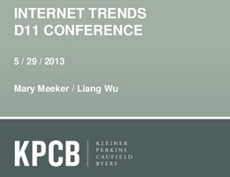 Mary Meeker and Liang Wu: 2013 Internet Trends Presentation