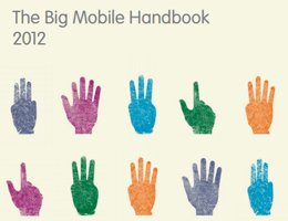 IAB UK: The Big Mobile Handbook 2012