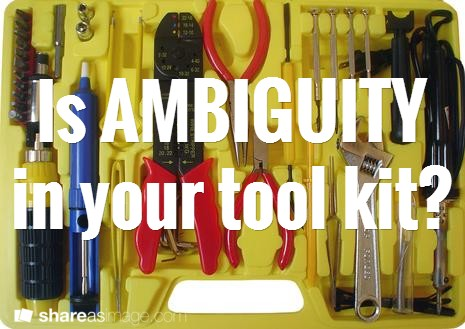 How To Work With Ambiguity