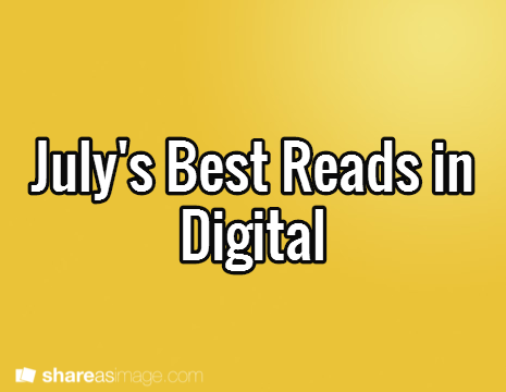 Article Watch July - 'Must Reads' Powered by Mediascope